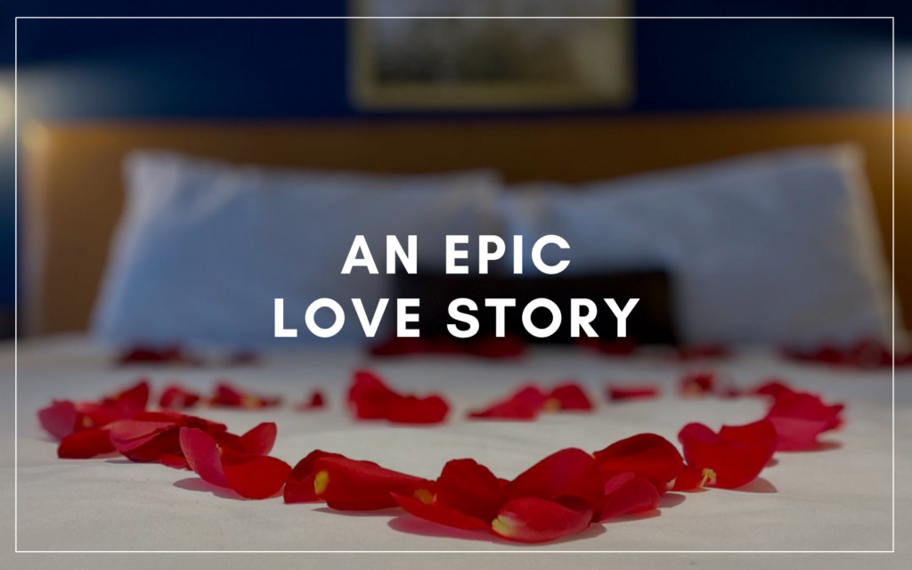 An EPIC Love Story